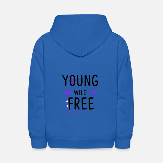 Young Hoodies & Sweatshirts - Young Wild And Free - Kids' Hoodie royal blue