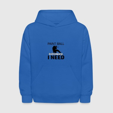 Paint Ball is my therapy - Kids' Hoodie