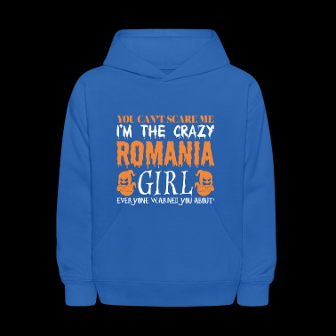 You Cant Scare Me Crazy Romania Girl Halloween - Kids' Hoodie