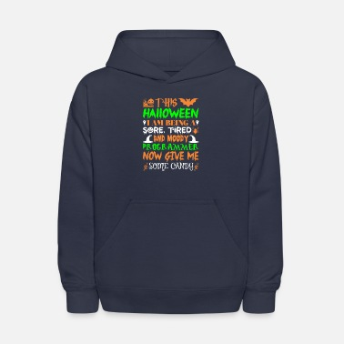 This Halloween Being Tired Programmer Candy - Kids' Hoodie