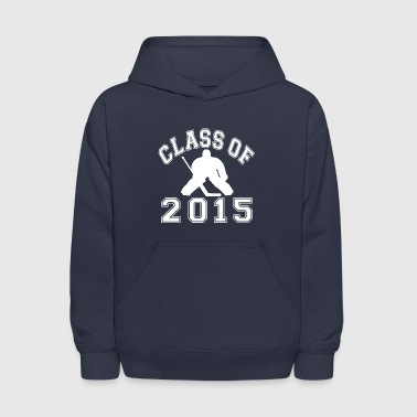 Class Of 2015 Hockey Goalie - Kids' Hoodie