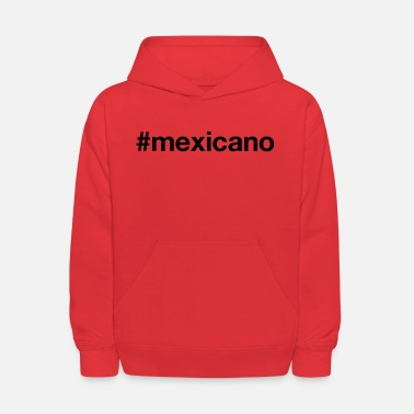 Mexicano MEXICANO - Kids' Hoodie