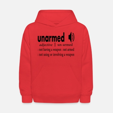Definition Unarmed Definition T-shirt - Kids' Hoodie