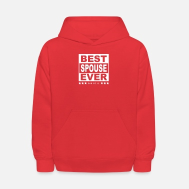 Spouse Best Spouse Ever Tee Shirt For Spouses - Kids' Hoodie
