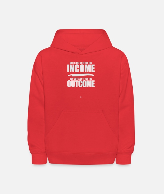 Money Hoodies & Sweatshirts - Do It For The Outcome - Kids' Hoodie red