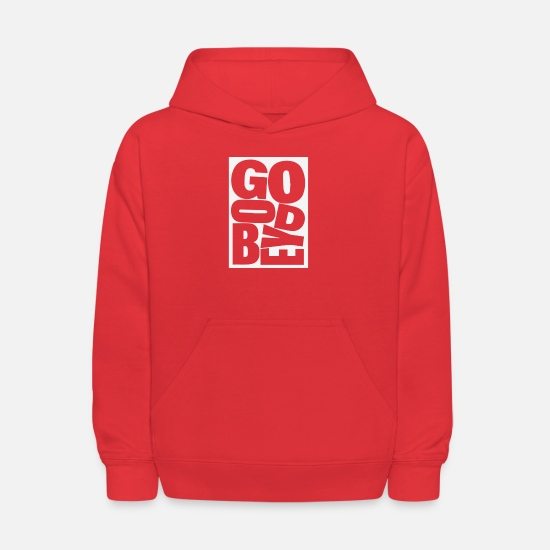 God Hoodies & Sweatshirts - God Bye - Kids' Hoodie red
