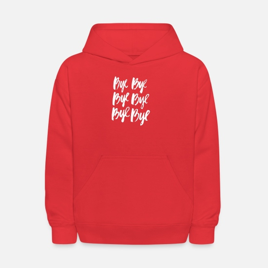 Movie Hoodies & Sweatshirts - Bye - Kids' Hoodie red