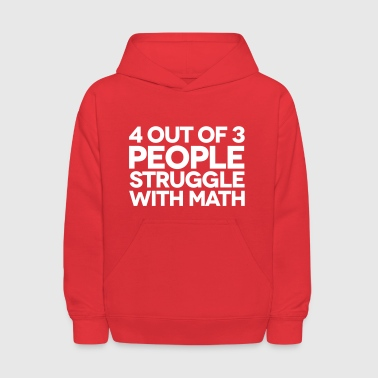 Struggle With Math - Kids' Hoodie