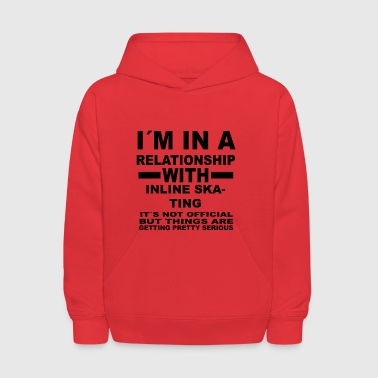 relationship with INLINE SKATING - Kids' Hoodie