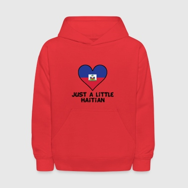Just A Little Haitian - Kids' Hoodie
