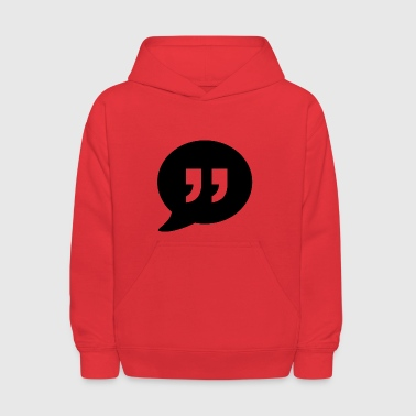 quote - Kids' Hoodie