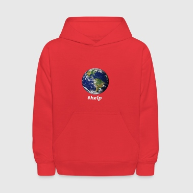 Help the Earth for the sake of the environment - Kids' Hoodie