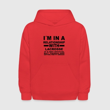 relationship with LACROSSE - Kids' Hoodie