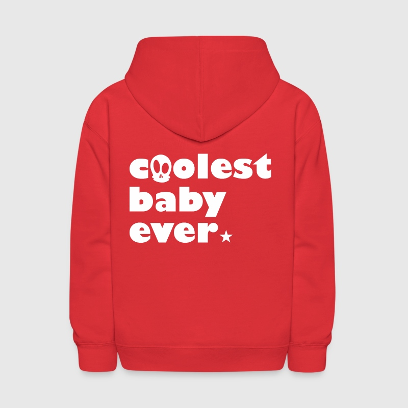 Coolest Baby ever - Kids' Hoodie