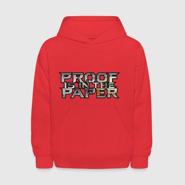 Proof is in the Paper - Kids' Hoodie