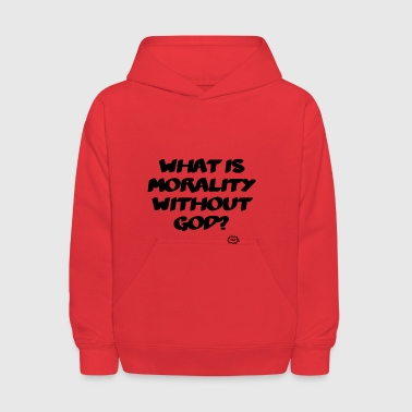 What is morality? - Kids' Hoodie
