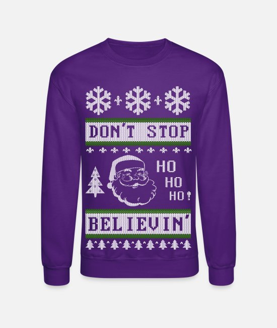 Dont Stop Believing Hoodies & Sweatshirts - Dont Stop Believing Santa - Unisex Crewneck Sweatshirt purple