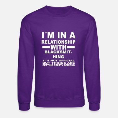 relationship with BLACKSMITHING - Unisex Crewneck Sweatshirt