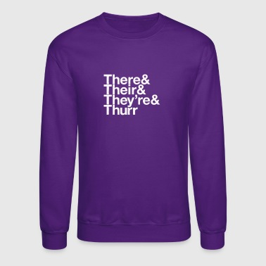 New Design There their they re thurr Best Seller - Crewneck Sweatshirt