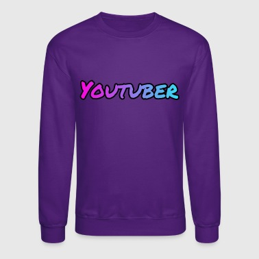 Youtuber! - Crewneck Sweatshirt