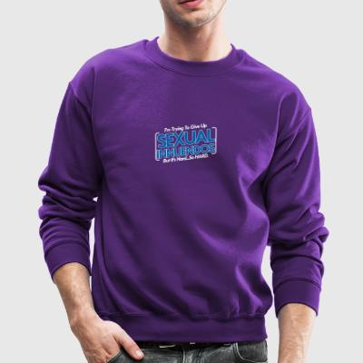 Im Trying To Give Up Sexual Innuendos - Crewneck Sweatshirt