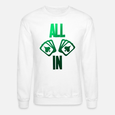 Holdem Poker ALL IN Karten Pik Texas Holdem - Crewneck Sweatshirt