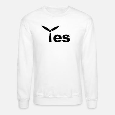 Wind Energy Yes, to the wind energy gift - Crewneck Sweatshirt