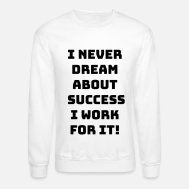 Blackbird DREAM ABOUT SUCCESS - Unisex Crewneck Sweatshirt