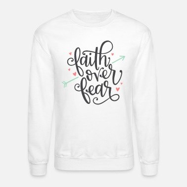 Christian Faith Over Fear Dark - Unisex Crewneck Sweatshirt