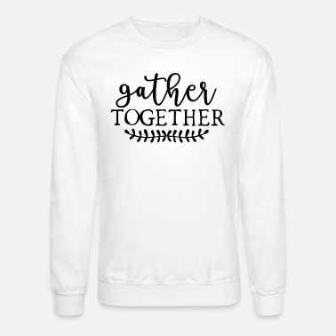 Family Values Family Values Together Love Happy Logo - Unisex Crewneck Sweatshirt