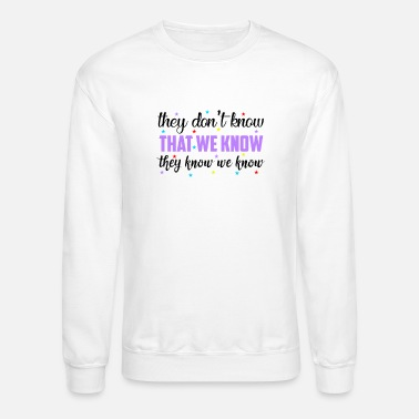 Funny Saying Cool Saying, Sayings, Funny Saying - Unisex Crewneck Sweatshirt