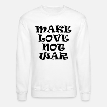 Hippie Festival make love not war present - Unisex Crewneck Sweatshirt