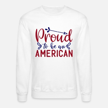 Bursdag prqud to be an amerlcan - Unisex Crewneck Sweatshirt