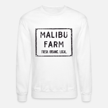 Malibu Malibu Farm Miami Beach fresh organic local - Unisex Crewneck Sweatshirt