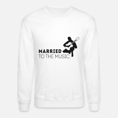 Jazz Music - Married to the music! - Unisex Crewneck Sweatshirt