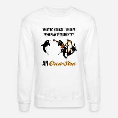 Killer-whale Orca Funny OrcaStra Musicians Band - Unisex Crewneck Sweatshirt