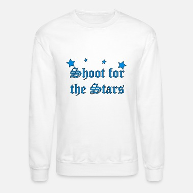 Shooting Star Shoot for the Stars - Crewneck Sweatshirt