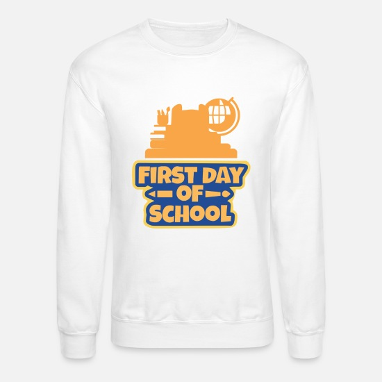 Kita Hoodies & Sweatshirts - First Day Of School - Unisex Crewneck Sweatshirt white