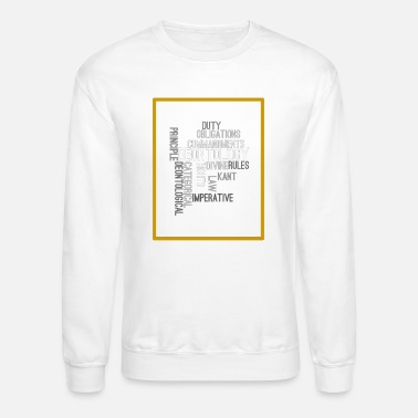 Ethics ethics quotes - Crewneck Sweatshirt