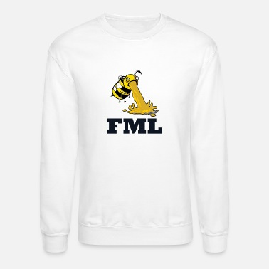 Beekeeper FML LIFE IS HONEY AND I AIN'T A BEE - Unisex Crewneck Sweatshirt