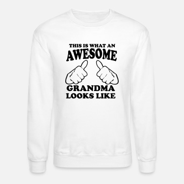 This is What an Awesome Grandma Looks Like - Unisex Crewneck Sweatshirt
