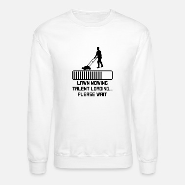 Lawn Lawn Mowing Talent Loading - Crewneck Sweatshirt