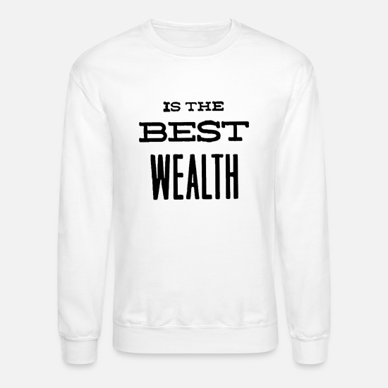 Style Of Music Hoodies & Sweatshirts - Is the best wealth style - Unisex Crewneck Sweatshirt white