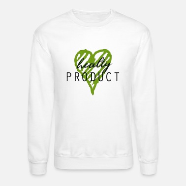 Production Year Healty product - Unisex Crewneck Sweatshirt