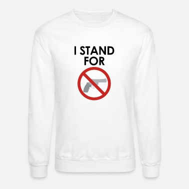 Anti Gun I stand for anti-gun - Unisex Crewneck Sweatshirt