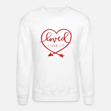 Loved - Crewneck Sweatshirt