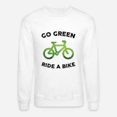 Go Green, Ride a Bike for Light Fabric - Unisex Crewneck Sweatshirt