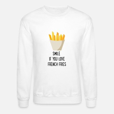 Fries French Fries - Unisex Crewneck Sweatshirt