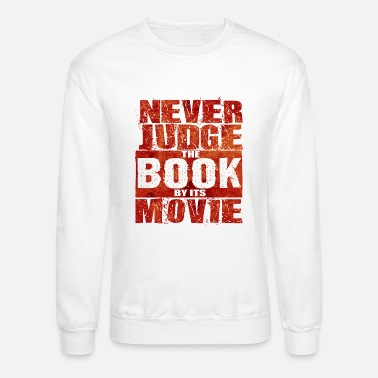 Television Never Judge The Book - Total Basics - Unisex Crewneck Sweatshirt