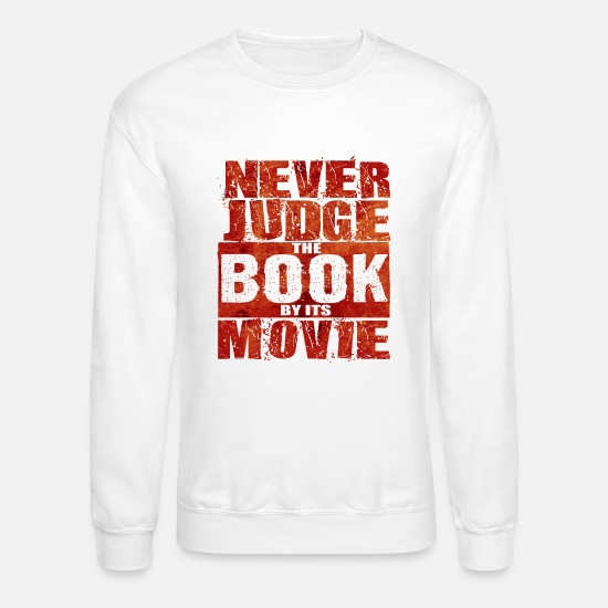 Movie Hoodies & Sweatshirts - Never Judge The Book - Total Basics - Unisex Crewneck Sweatshirt white